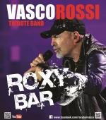 CONCERTO ROXY BAR - VASCO ROSSI TRIBUTE BAND