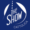 THE SHOW CATTOLICA